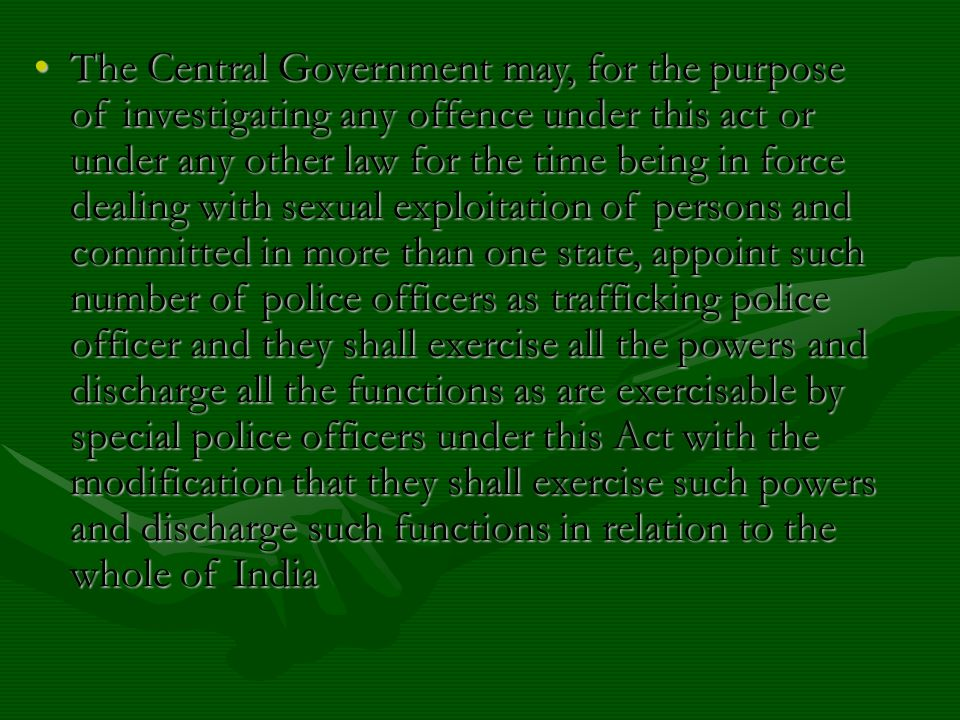 The Central Government may, for the purpose of investigating any offence under this act or under any other law for the time being in force dealing wit