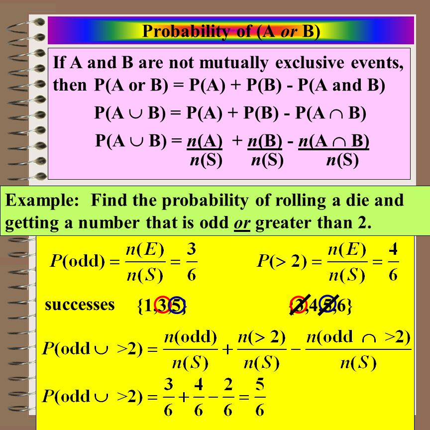 Aim: Or Probabilities Course: Math Lit. Or Probabilities Not Mutually Exclusive From a standard deck you randomly select one card. What is the probabi