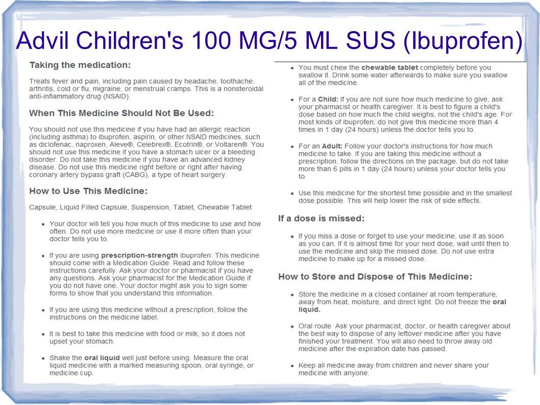 Advil Children s 100 MG/5 ML SUS (Ibuprofen)