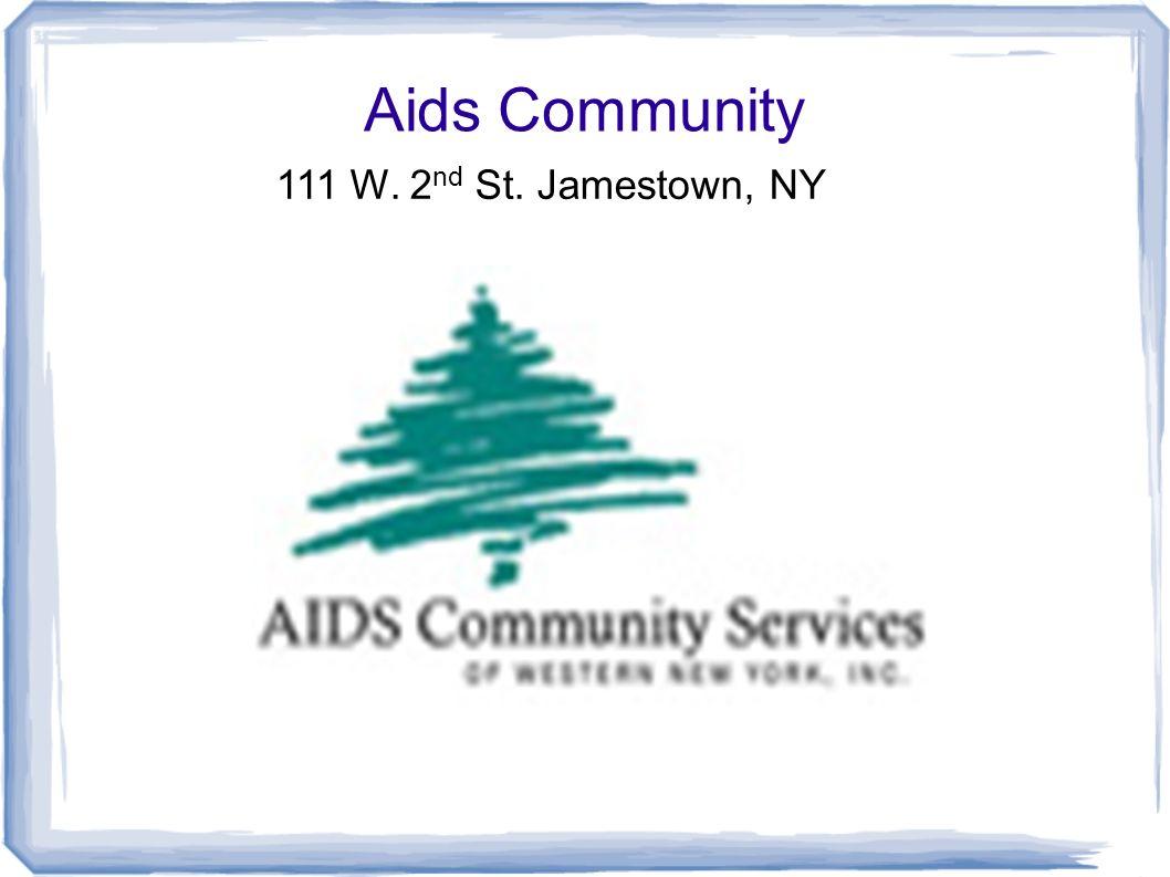 Aids Community 111 W. 2 nd St. Jamestown, NY