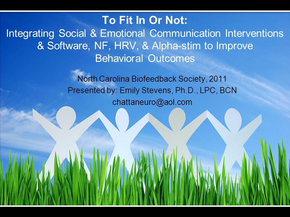 To Fit In Or Not: Integrating Social & Emotional Communication Interventions & Software, NF, HRV, & Alpha-stim to Improve Behavioral Outcomes North Ca