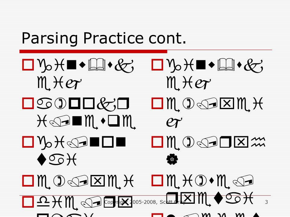 3 Parsing Practice cont.