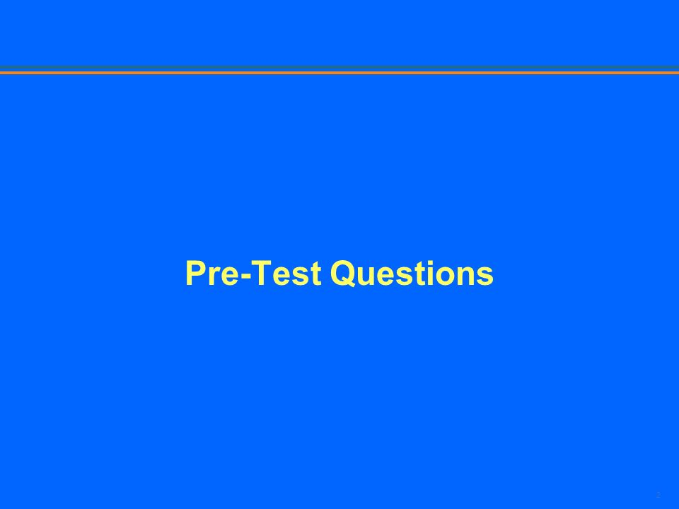 2 Pre-Test Questions