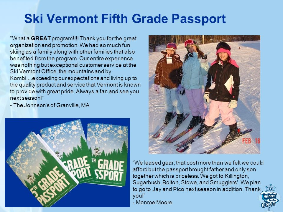 Ski Vermont Fifth Grade Passport What a GREAT program!!!.