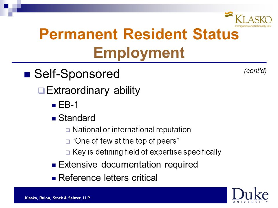 Klasko, Rulon, Stock & Seltzer, LLP Permanent Resident Status Employment Self-Sponsored Extraordinary ability EB-1 Standard National or international