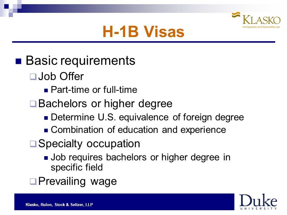 Klasko, Rulon, Stock & Seltzer, LLP H-1B Visas Employer requirements U.S.