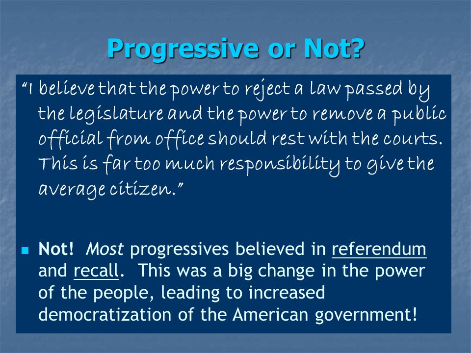 Progressive or Not.