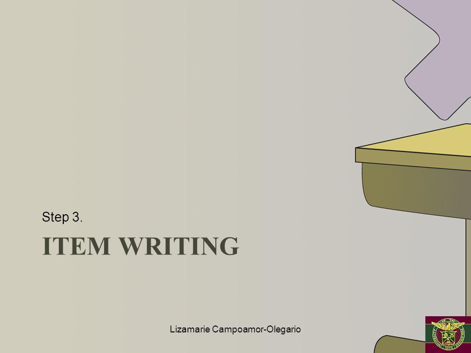 ITEM WRITING Step 3. Lizamarie Campoamor-Olegario