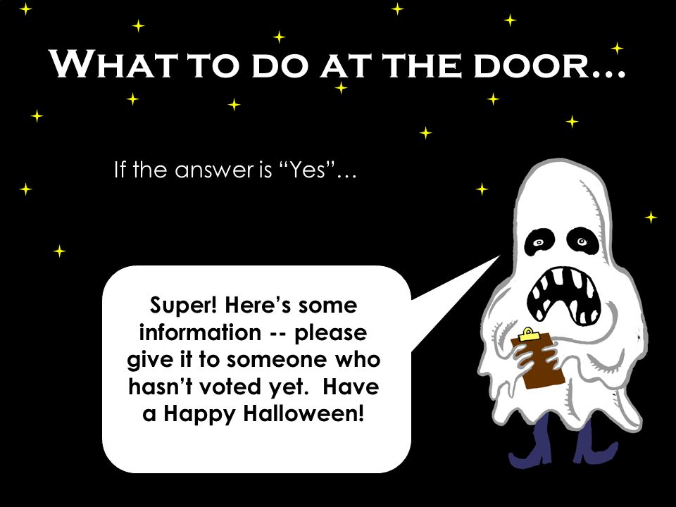 What to do at the door… Super.