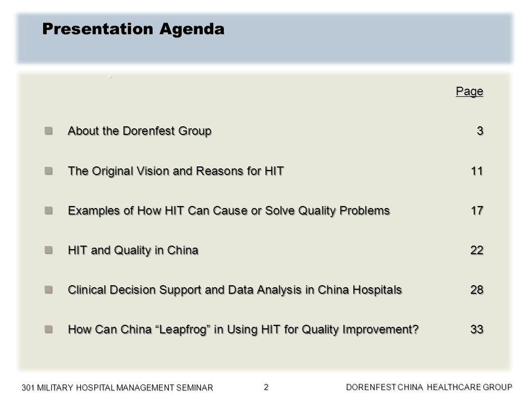 301 MILITARY HOSPITAL MANAGEMENT SEMINAR DORENFEST CHINA HEALTHCARE GROUP 2 Presentation Agenda Page Page About the Dorenfest Group3 About the Dorenfe