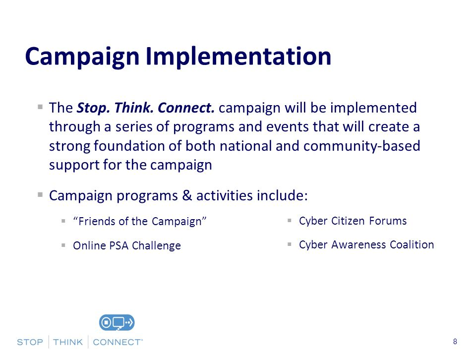 Presenters Name June 17, 2003 8 Campaign Implementation The Stop.