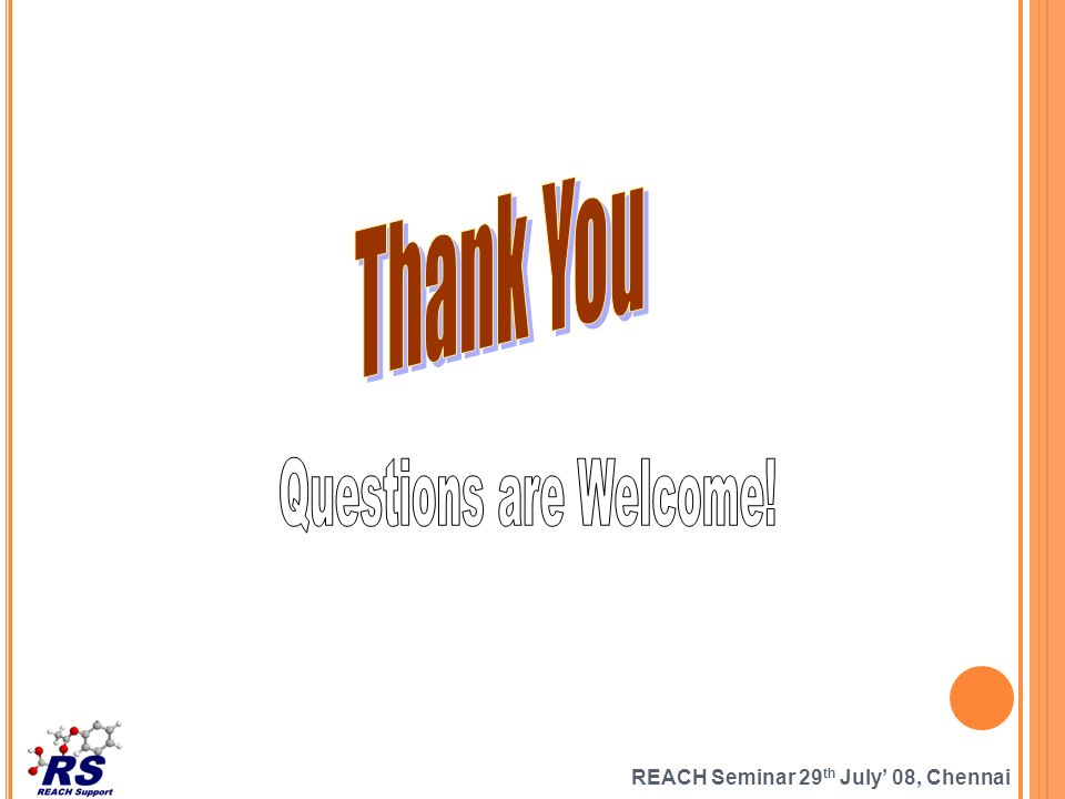 REACH Seminar 29 th July 08, Chennai