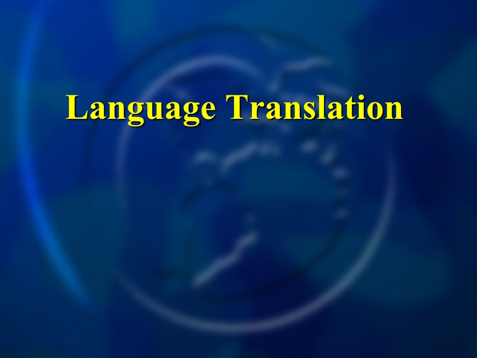 Language Translation