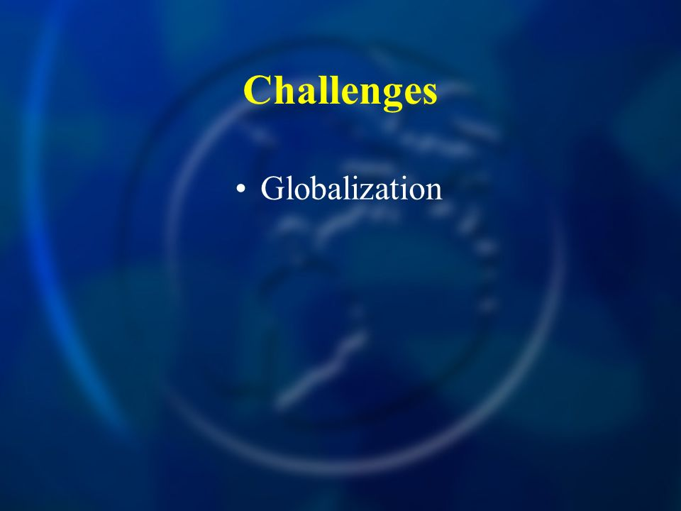 Challenges Globalization