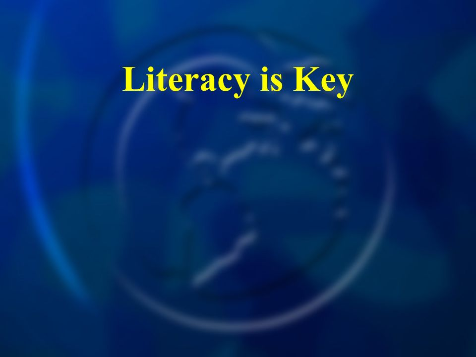 Literacy is Key