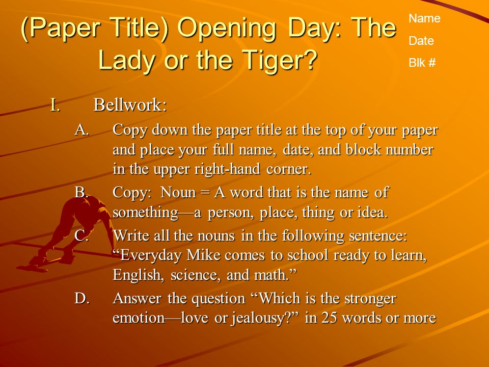 (Paper Title) Opening Day: The Lady or the Tiger.
