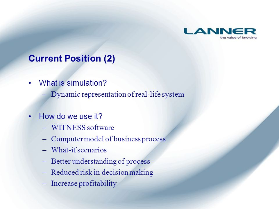 Current Position (2) What is simulation.