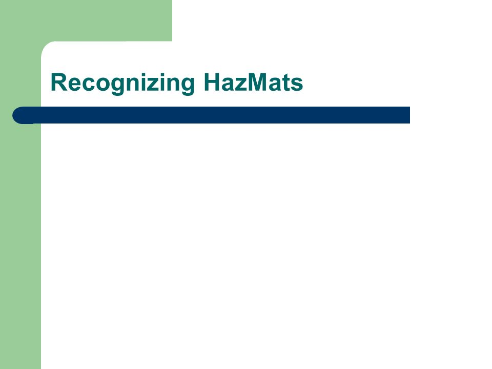 Recognizing HazMats