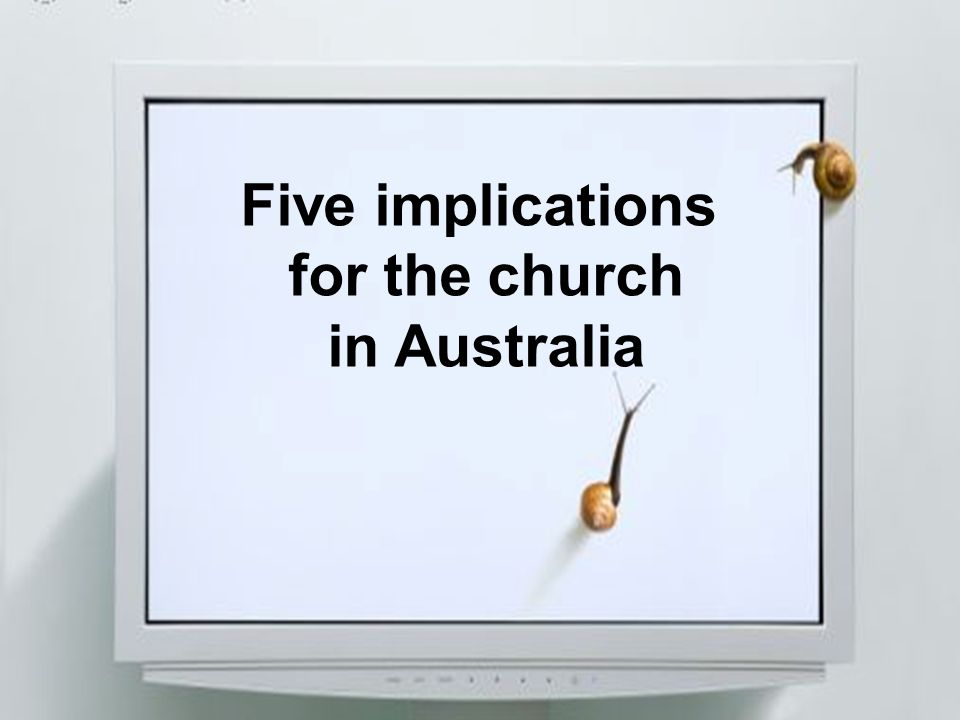 Five implications for the church in Australia
