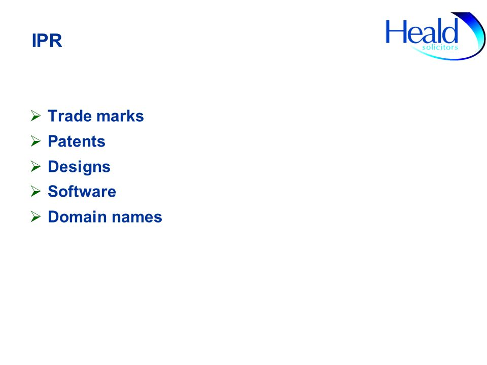 IPR Trade marks Patents Designs Software Domain names