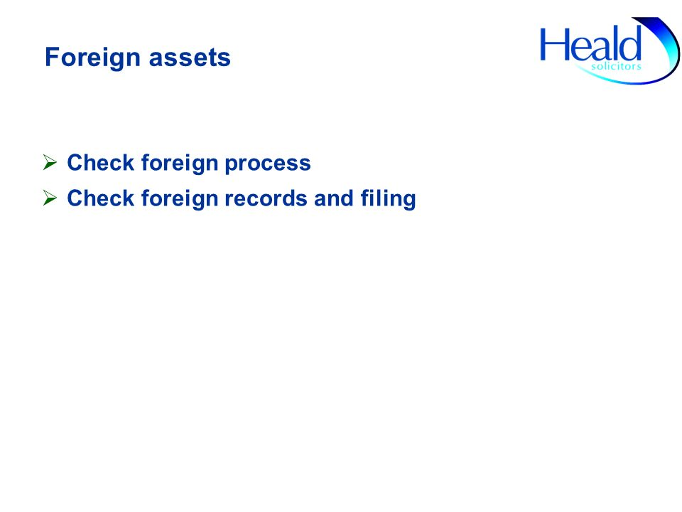 Foreign assets Check foreign process Check foreign records and filing
