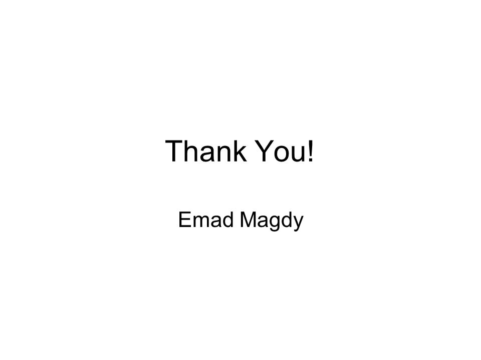 Thank You! Emad Magdy