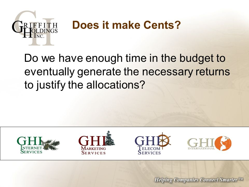 Does it make Cents? Do we have enough time in the budget to eventually generate the necessary returns to justify the allocations?