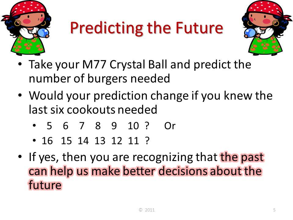 Predicting the Future © 20115