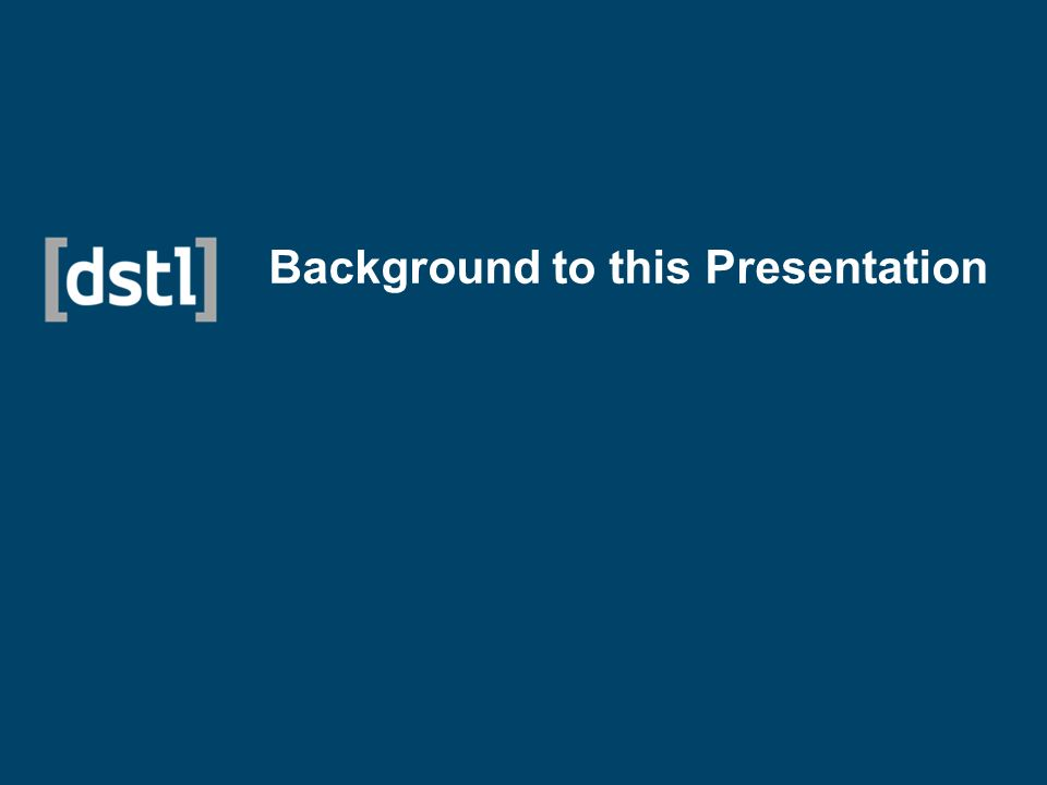 Background to this Presentation