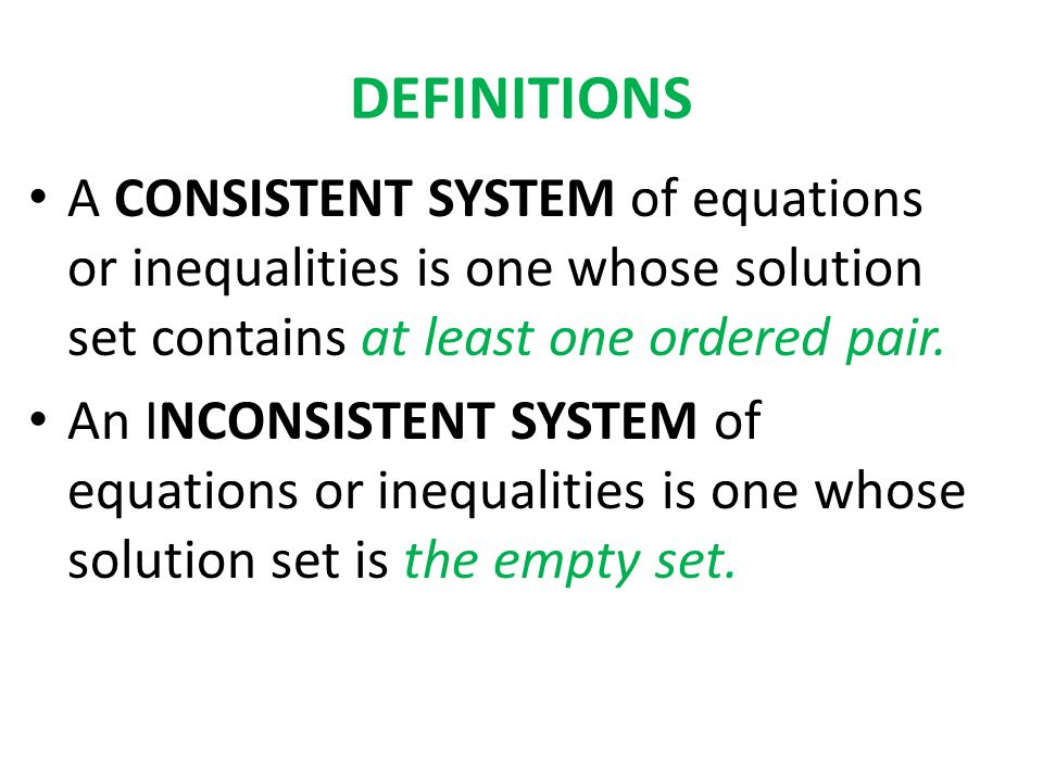 OTHER WAY OF DETERMINING WHETHER THE SYSTEMS ARE CONSISTENT,INCONSSITENT, or DEPENDENT.