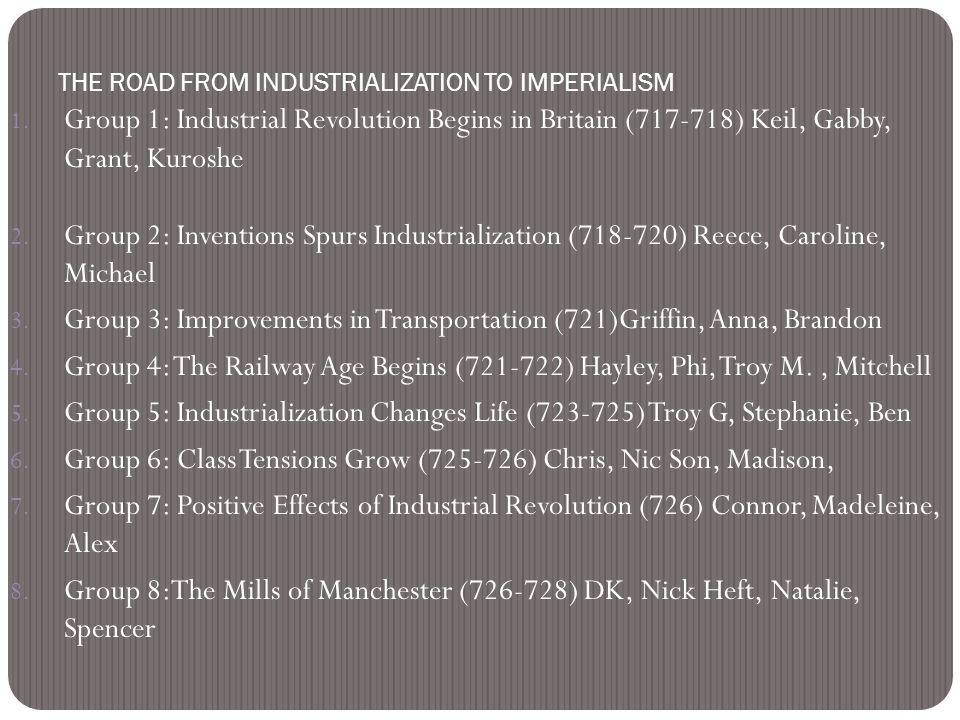 THE ROAD FROM INDUSTRIALIZATION TO IMPERIALISM 1.