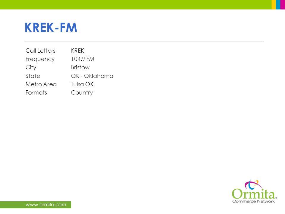 www.ormita.com KREK-FM Call LettersKREK Frequency104.9 FM CityBristow StateOK - Oklahoma Metro AreaTulsa OK FormatsCountry