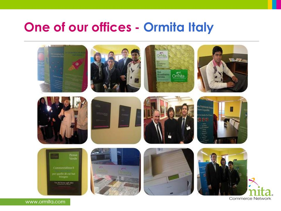 www.ormita.com One of our offices - Ormita Italy