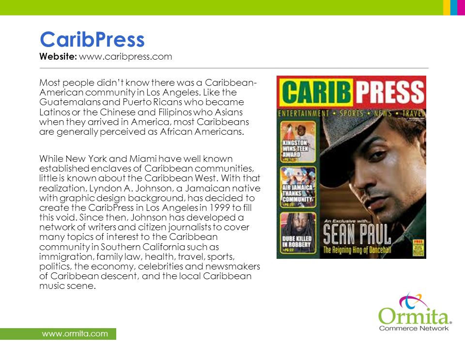www.ormita.com CaribPress Website: www.caribpress.com Most people didnt know there was a Caribbean- American community in Los Angeles. Like the Guatem