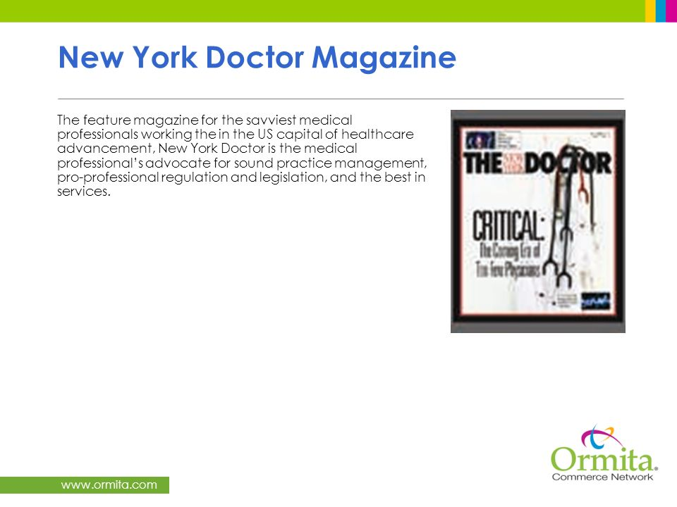 www.ormita.com New York Doctor Magazine The feature magazine for the savviest medical professionals working the in the US capital of healthcare advanc