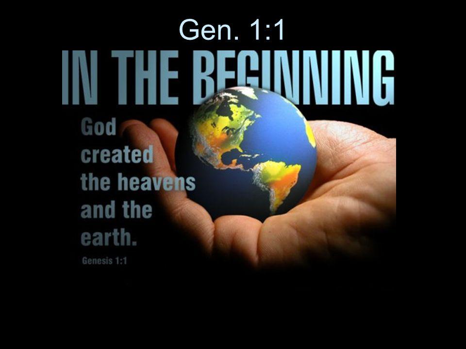 Gen. 1:1