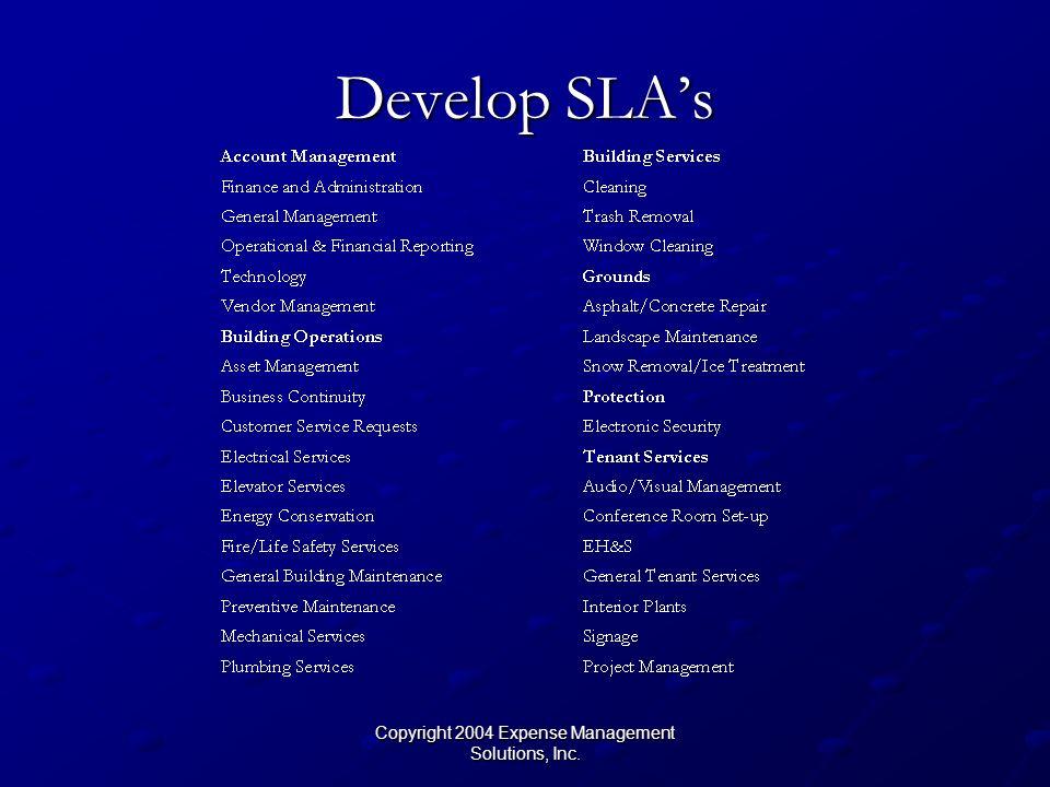 Copyright 2004 Expense Management Solutions, Inc. Develop SLAs