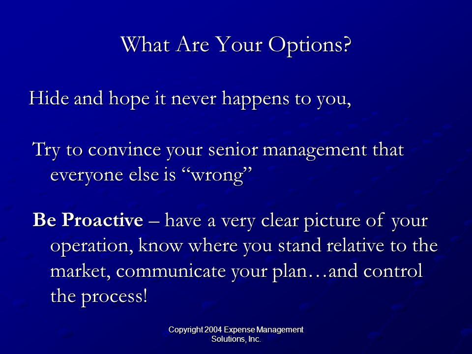Copyright 2004 Expense Management Solutions, Inc. Establish a Chart of Accounts