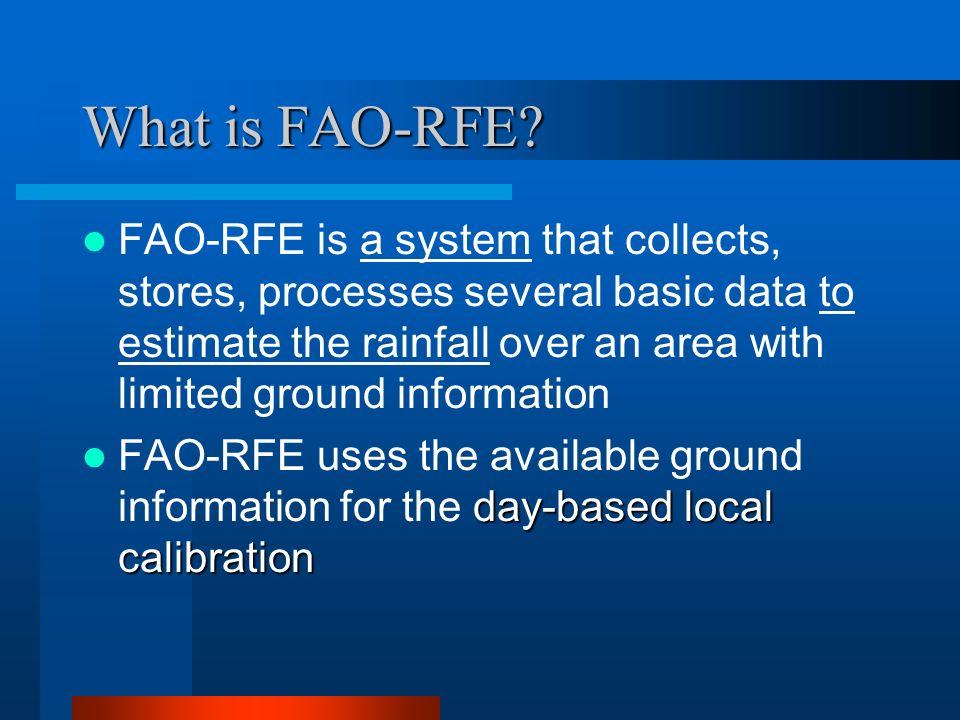 What is FAO-RFE.