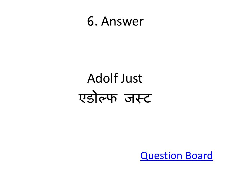 6. Answer Adolf Just Question Board