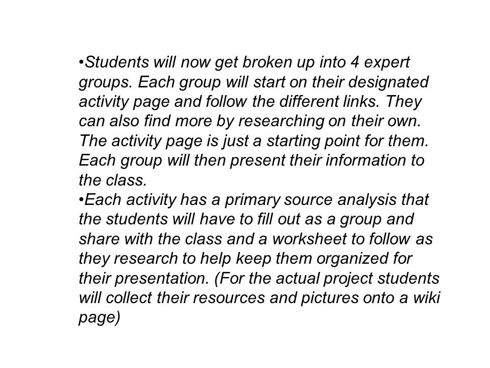 Students will now get broken up into 4 expert groups.