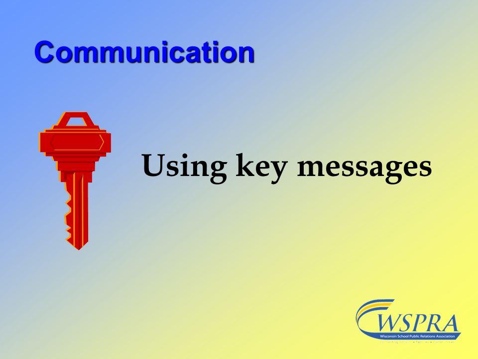 Communication Using key messages