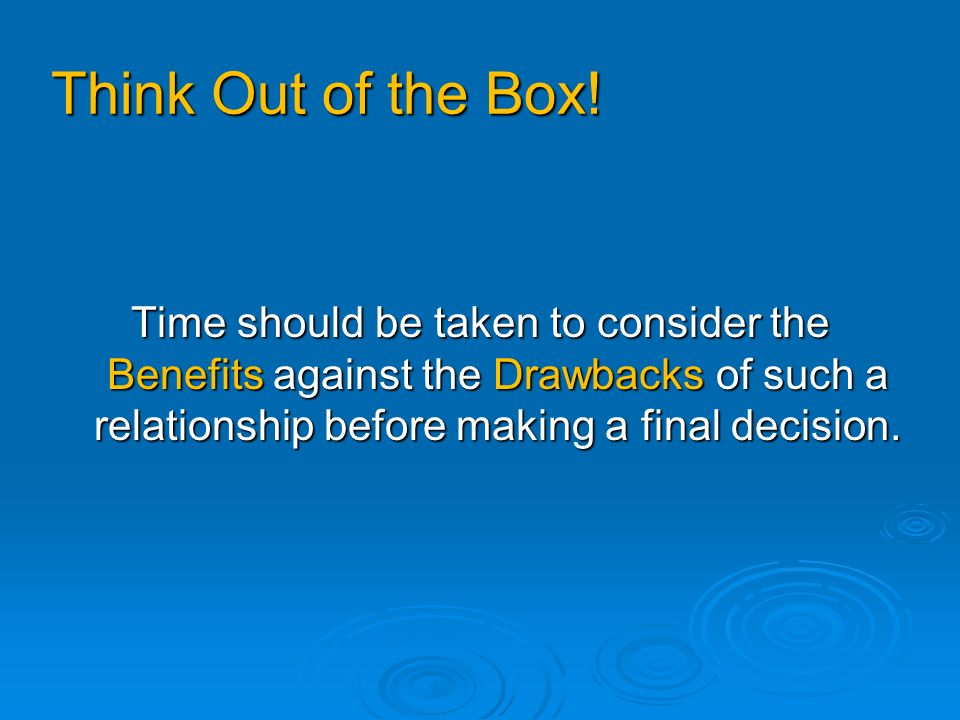 Think Out of the Box.