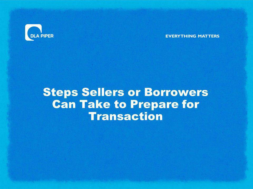 Steps Sellers or Borrowers Can Take to Prepare for Transaction