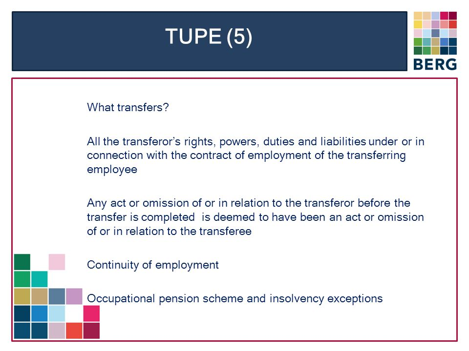 TUPE (5) What transfers.