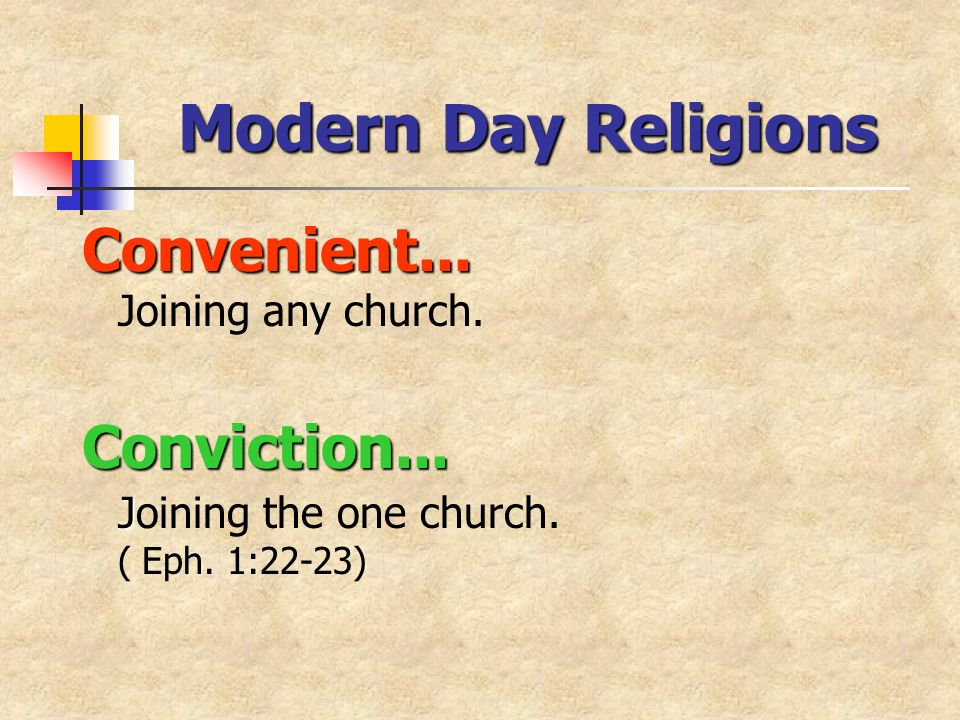 Convenient... Convenient... Joining any church. Conviction...