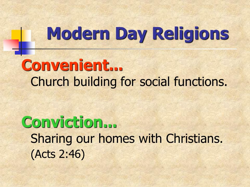 Modern Day Religions Convenient... Convenient... Church building for social functions.