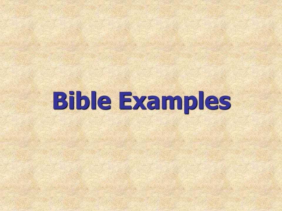 Bible Examples
