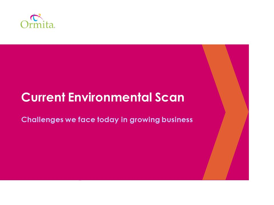 Current Environmental Scan Challenges we face today in growing business