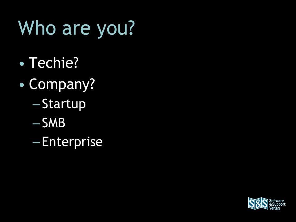 Techie Company – Startup – SMB – Enterprise